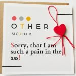 Other mother - sorry that I am such a pain kaart